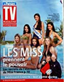 TV MAGAZINE LE PARISIEN [No 20463] du 18/06/2010 - LES MISS PRENNENT LE POUVOIR / LES SECRETS DE L'ELECTION - ALEXANDRA ROSENFELD - VALERIE BEGUE - RACHEL LEGRAIN-TRAPANI - MALIKA MENARD - CINDY FABRE ET SYLVIE TELLIER -REICHMANN ET LAPORTE / LEUR AMITIE SECRETE -