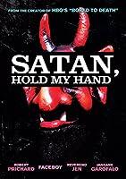 Satan Hold My Hand [DVD] [Import]