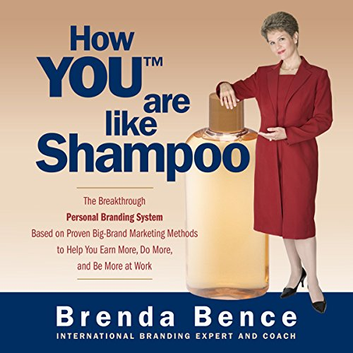 How YOU Are Like Shampoo Audiobook By Brenda Bence cover art