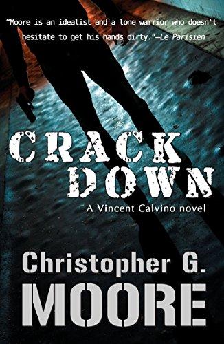 Crackdown (Vincent Calvino Crime Novel Book 15) by [Christopher G. Moore]