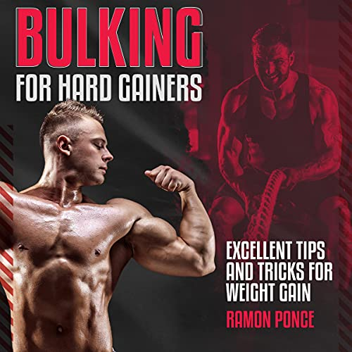 Bulking for Hard Gainers: Excellent Tips and Tricks for Weight Gain