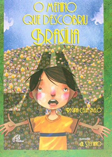 O Menino que Descobriu Brasília