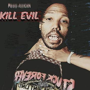 Kill Evil