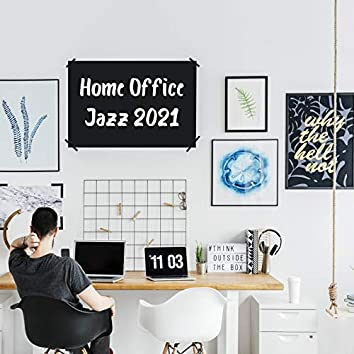 Home Office Jazz 2021