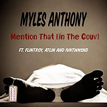 Mention That (In the Couv) [feat. Flintroy, Atlin & IvnTwnSnd]