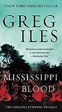 Mississippi Blood: The Natchez Burning Trilogy (Penn Cage Novels)
