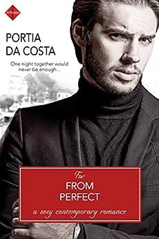 Far from Perfect by [Portia Da Costa]