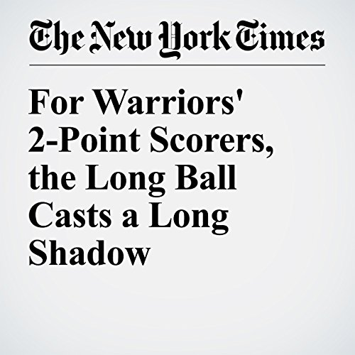 For Warriors' 2-Point Scorers, the Long Ball Casts a Long Shadow cover art