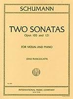 シューマン : バイオリン・ソナタ集 Op.105, 121/フランチェスカッティ編/インターナショナル・ミュージック社/ピアノ伴奏付ソロ楽譜