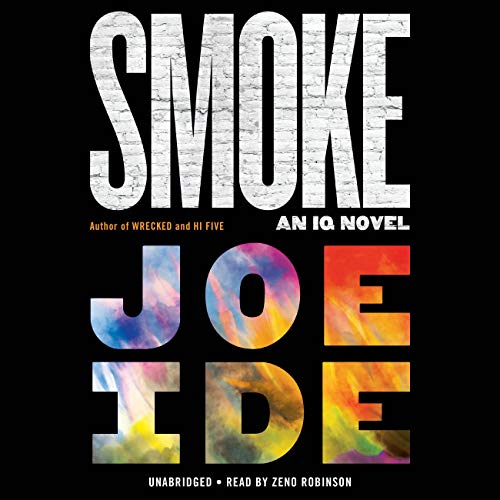 Smoke Audiobook By Joe Ide cover art