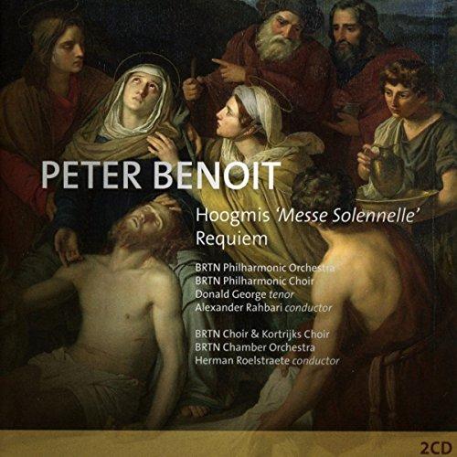 Peter Benoit Hoogmis `Messe Solennelle' Requiem