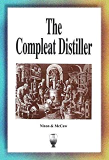 The Compleat Distiller [Taschenbuch] by Nixon, Michael and McCaw, Michael