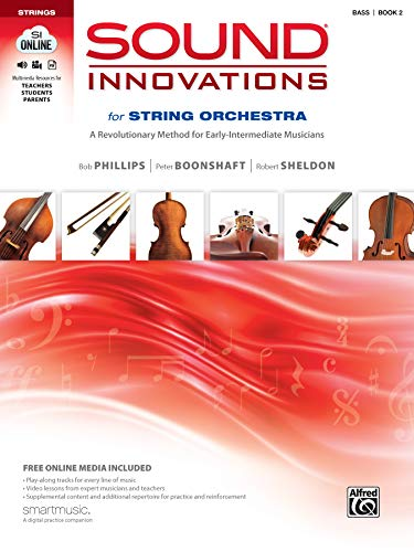 Compare Textbook Prices for Sound Innovations for String Orchestra, Bk 2: A Revolutionary Method for Early-Intermediate Musicians Bass, Book, CD & DVD Pap/Com/Dv Edition ISBN 0038081383712 by Phillips, Bob,Boonshaft, Peter,Sheldon, Robert