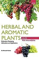 HERBAL AND AROMATIC PLANTS - Vitis rotundifolia (GRAPES)