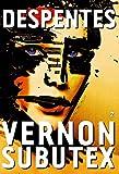 Vernon Subutex, 2 - Roman (Littérature Française) - Format Kindle - 7,99 €