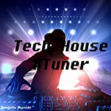 Tech House #Tuner