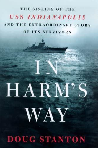 In Harm s Way The Sinking of the U S S Indianapolis and the Extraordinary Story of Its Survivors product image