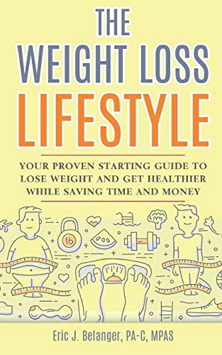 buy  The Weight Loss Lifestyle: Your Proven Starting ... Books