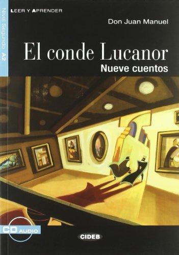 El Conde Lucanor. Nueve Cuentos. Libro (+CD): El conde Lucanor + CD (Leer y aprender)