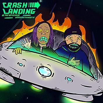 Crash Landing (feat. Word the Third Eye)