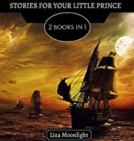 Stories for Your Little Prince: 2 BOOKS In 1