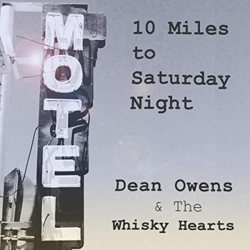 Dean Owens & The Whisky Hearts