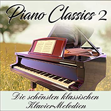 Piano Classics 2, die schönsten klassischen Klavier-Melodien