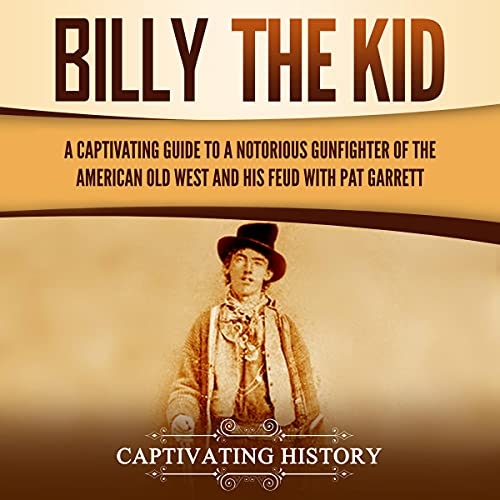Billy the Kid Audiobook By Captivating History cover art