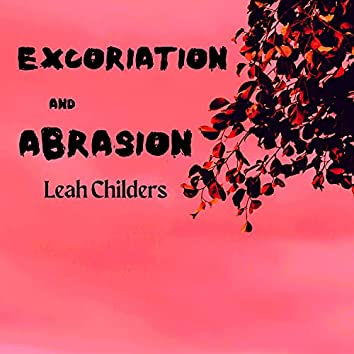 Excoriation and Abrasion
