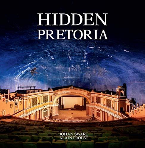 Hidden Pretoria (English Edition)