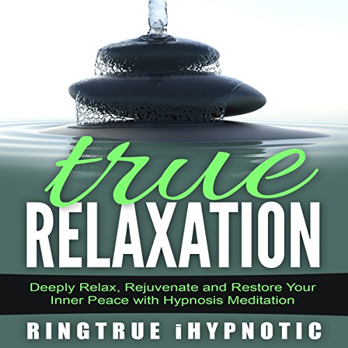 True Relaxation audiobook cover art