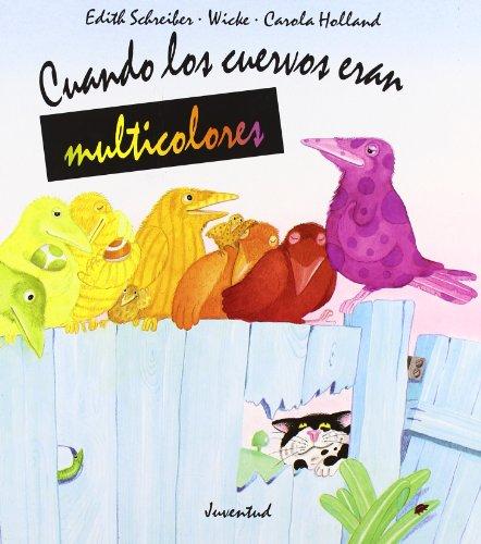 Cuando los cuervos eran multicolores