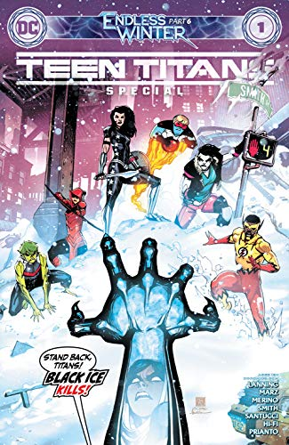 Teen Titans: Endless Winter Special (2020-) #1 (Justice League: Endless Winter (2020-))