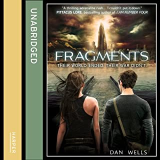 Fragments                   By:                                                                                                                                 Dan Wells                               Narrated by:                                                                                                                                 Julia Whelan                      Length: 16 hrs and 20 mins     43 ratings     Overall 4.6