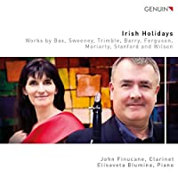 Irish Holiday: Works by Bax, Sweeney, Trimble, Barry, Ferguson, Moriarty, Stanford and Wilson