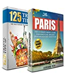 PARIS: The Ultimate Travel Guide and 125 Travel Tips You Must Know Box Set (Paris, France, Tourism, Travel To Paris, Travel Guide) (English Edition)