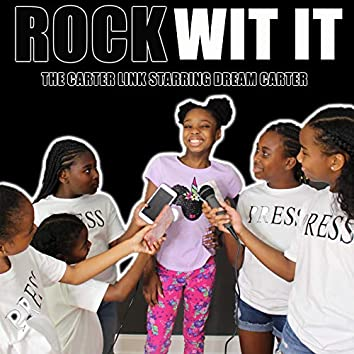 Rock Wit It