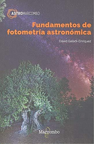 Fundamentos de fotometría astronómica: 1...