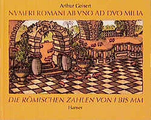 Numeri Romani - Die römischen Zahlen