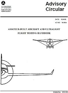 FAA: Amateur-Built Aircraft & Ultralight Flight Testing Handbook