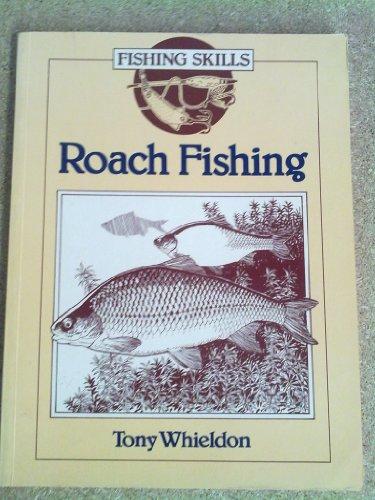 Roach Fishing (Fishing Skills S.)