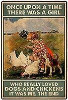 昔々、犬と鶏を本当に愛していた女の子がいました。それは私でした。超耐久性のあるブリキの看板レトロなバーの人々の洞窟カフェガレージ家の壁の装飾看板8x12インチ
