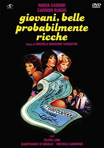 Giovani, Belle... Probabilmente Ricche [Italian Edition]