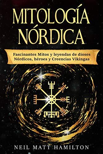Mitología Nórdica: Fascinantes Mitos y leyendas de dioses Nórdicos ...