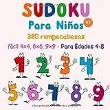 Sudoku para niños: 320 rompecabezas Sudoku fácil 4x4, 6x6, 9x9 - con soluciones - para niños edades 4-8. Mejore las habilidades lógicas de sus hijos. (Vol. 7)