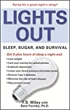 Lights Out: Sleep, Sugar, and Survival