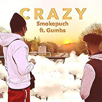 Crazy (feat. Gumbs)