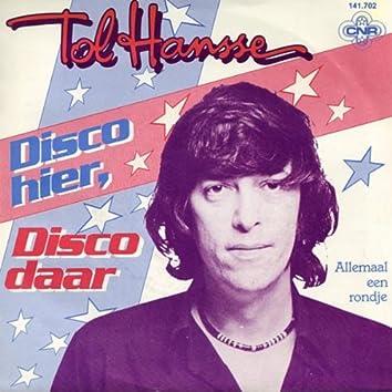 Disco Hier, Disco Daar
