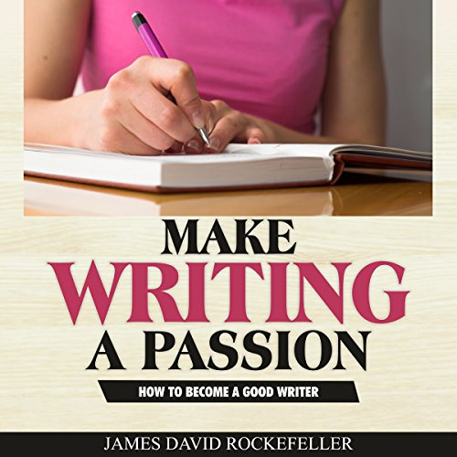 Make Writing a Passion audiobook cover art
