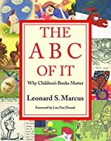 The ABC of It: Why Children's Books Matter
